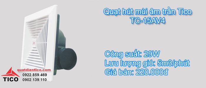 Quạt hút mùi âm trần Tico TC-15AV4